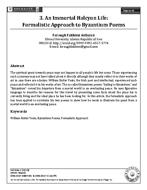 An Immortal Halcyon Life: Formalistic Approach to Byzantium Poems