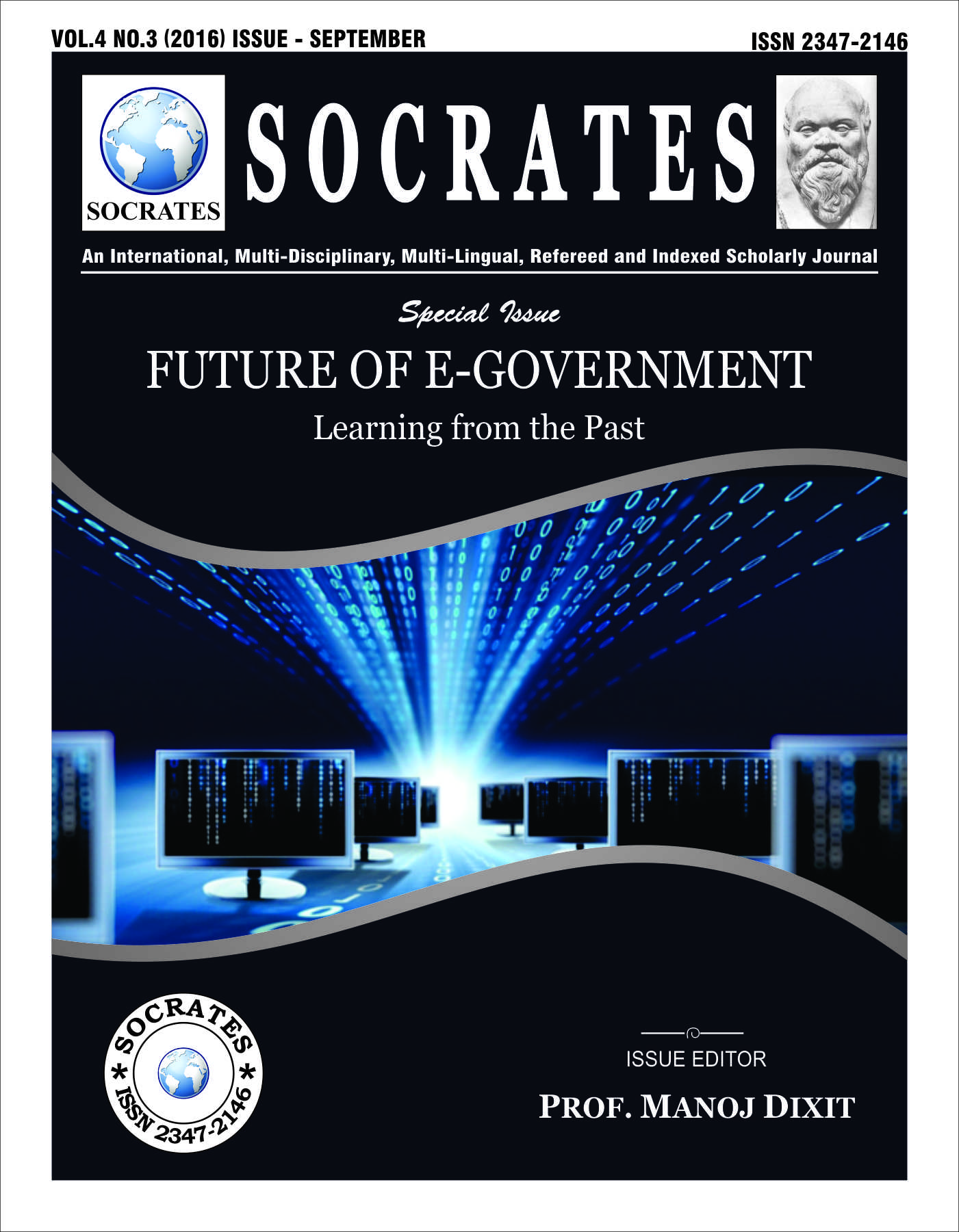 Vol 4 No 3 (2016): Issue - September : Special issue on e-government : Future of E-Government learning from the Past